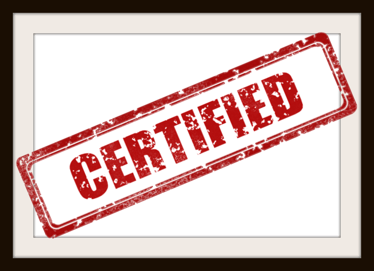 How are we certified? Who certifies us?